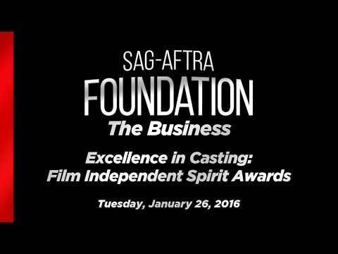 The Business: Excellence in Casting: Film Independent Spirit Awards
