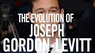The Evolution Of Joseph Gordon-Levitt