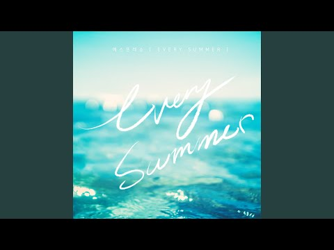 Every Summer (Feat. 코타,은채) Every Summer (Feat. COTA,Eunchae)