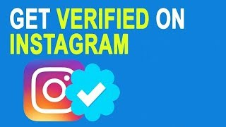 How to Get Verified On Instagram !! 2018 !!