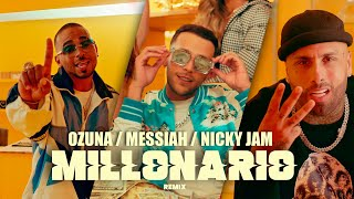 Messiah, Nicky Jam, Ozuna - Millonario Remix [Video Oficial]