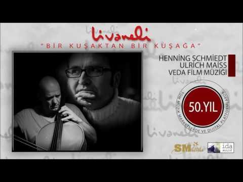 Henning Schmiedt & Ulrich Maiss - Veda Film Müziği (Livaneli 50. Yıl Özel)