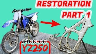 $400 YZ250 Restoration! Pt. 1 THE TEAR DOWN!!!