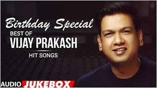 Vijay Prakash Birthday Special Audio Songs Jukebox | Vijay Prkash Kannada Hit Songs