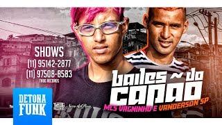 Mc Vagninho E Mc Vanderson Bailes do Cap o clipe Oficial Thug Records.mp3