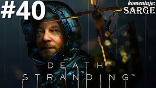 Zagrajmy w Death Stranding PL odc. 40 - Dziwnie znajomy pojedynek