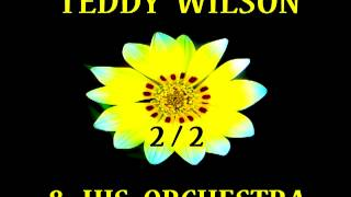 Teddy Wilson - Every Time We Say Goodbye