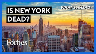 Is New York City Dead? Where We Go From Here - Steve Forbes | What's Ahead | Forbes