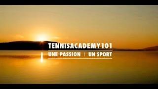 TennisAcademy101 • Mieux Comprendre... Pour Mieux Jouer !