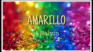 Amarillo - J Balvin (letra/lyrics)