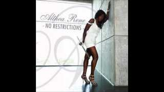 No Restrictions - Althea Rene