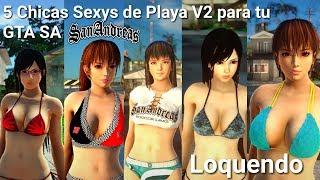 5 Chicas Sexys de Playa V2 para tu GTA SA Loquendo /Kasumi Kokoro Hitomi /DIRECTX 2.0