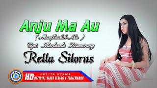 Retta Sitorus - Lagu Batak Terbaru & Terpopuler 2019 - Anju Ma Au Lirik & Terjemahan (Official)