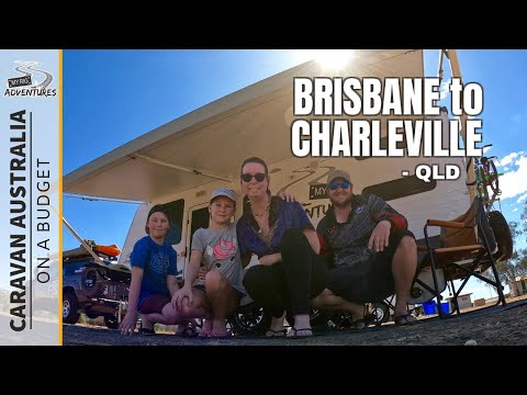 Brisbane To Charleville QLD | EP 01 | CARAVAN AUSTRALIA ON A BUDGET! | Outback Travel, Free Camping