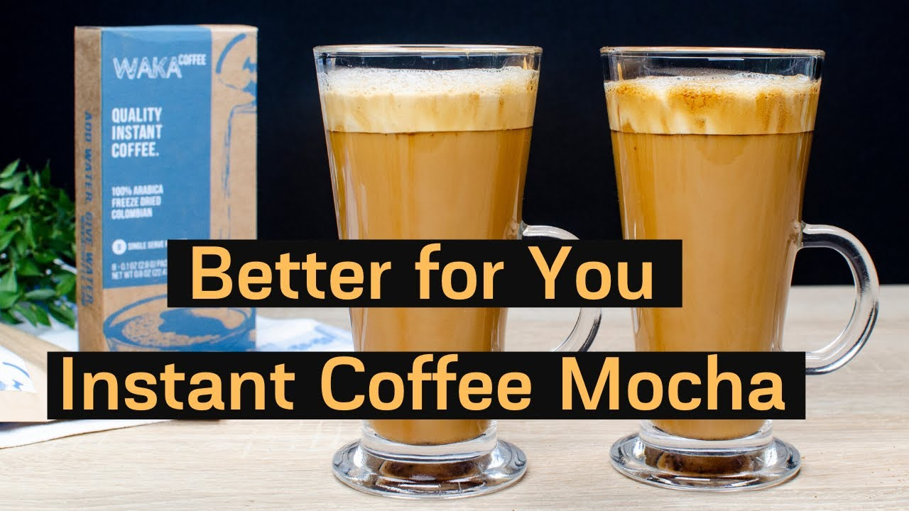 Better for You Whipped Instant Coffee Mocha Recipe - YouTube