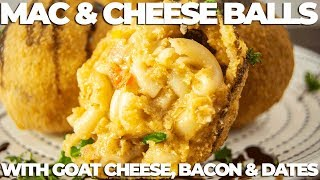 Mac & Cheese Balls with GOAT CHEESE & BACON | The Starving Chef