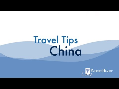 Traveling To China: Health & Safety Tips