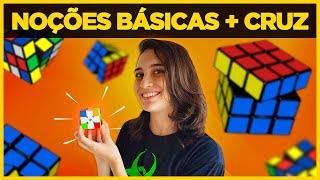 Como MONTAR o CUBO MÁGICO - TUTORIAL FÁCIL e SIMPLES!   Noções Básicas + PASSO 1 (Cruz)