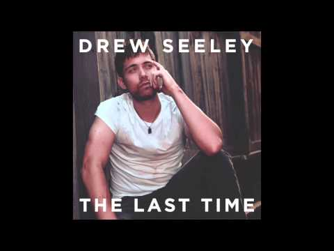 Drew Seeley - 'The Last Time'