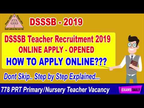 How To Apply DSSSB Teacher Recruitment 2019 DSSSB Teacher Application Form 2019