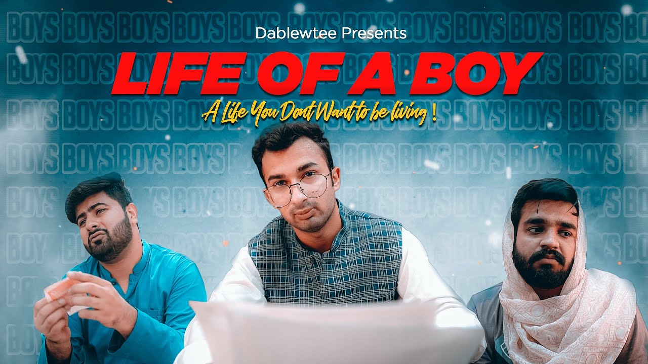 Life Of A Boy | DablewTee | WT