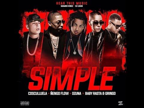 """Estreno oficial de """"Simple"""" de Ozuna ft Cosculluela, Ñengo Flow, Baby Rasta y Gringo!!!"""