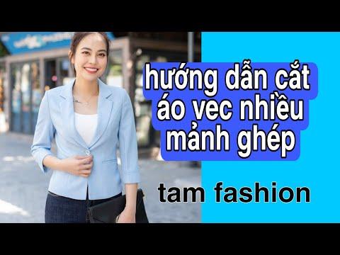 Hướng dẫn cắt may thân áo vec nữ Tam fashion
