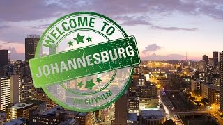 Welcome to Johannesburg