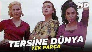 Tersine Dünya  Demet Akbağ Eski Türk Filmi Full İzle