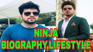 Ninja singer | with family | mother | father | children | biography | new songs | movies 2017