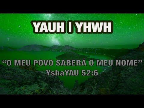 SINAIS DOS TEMPOS: Revelado o Nome do Eterno Criador - YAUH (YHWH)