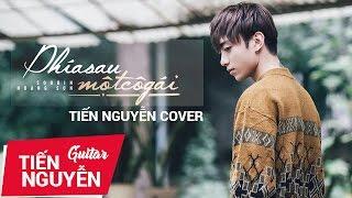 Phía sau một cô gái - Live Guitar Cover Tiến Nguyễn