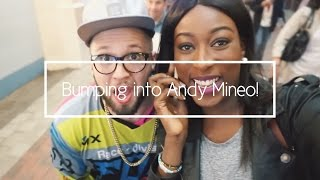 BUMPING INTO ANDY MINEO!