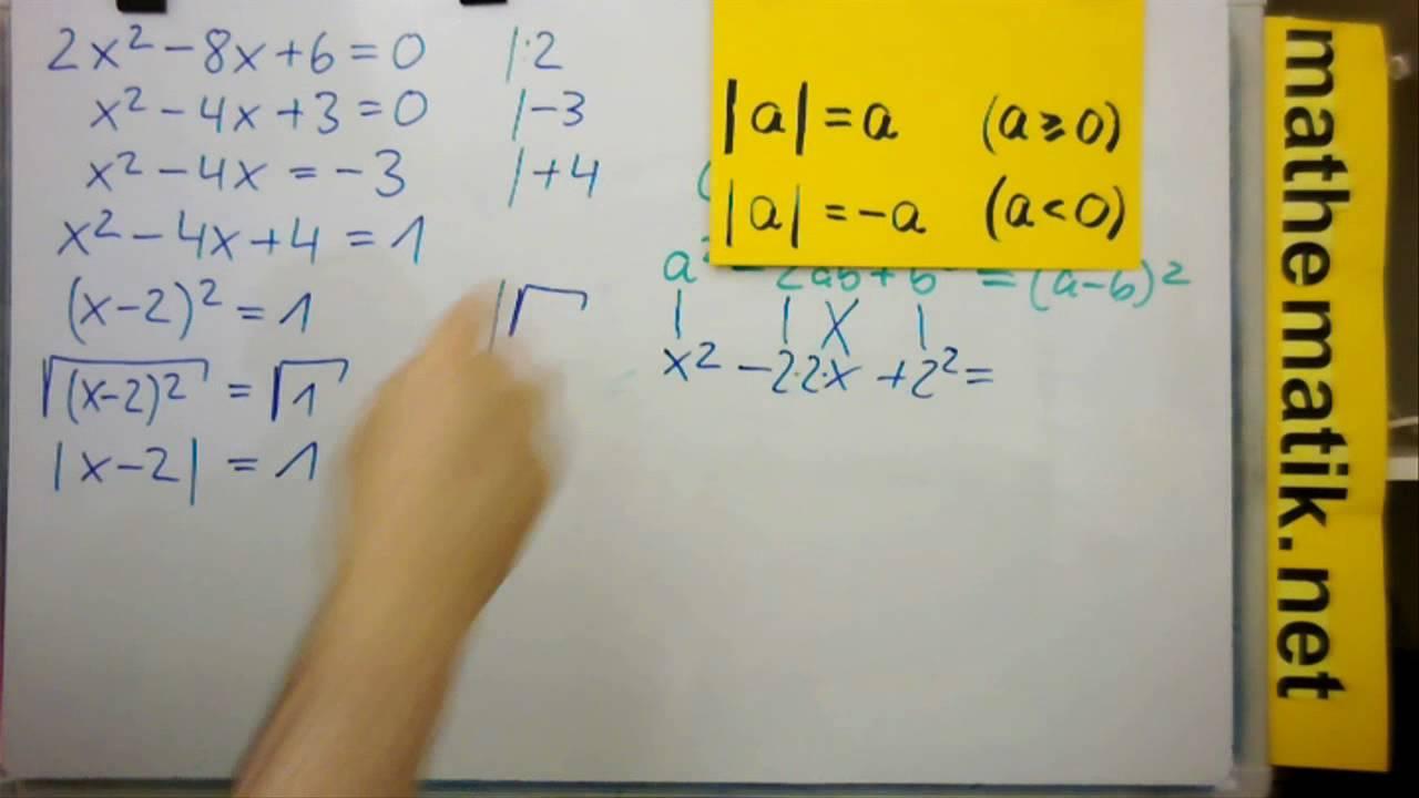 Quadratische Ergänzung - Anwendung: Lösen quadratischer ...