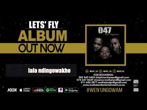 047 - LETS FLY (Official Audio)