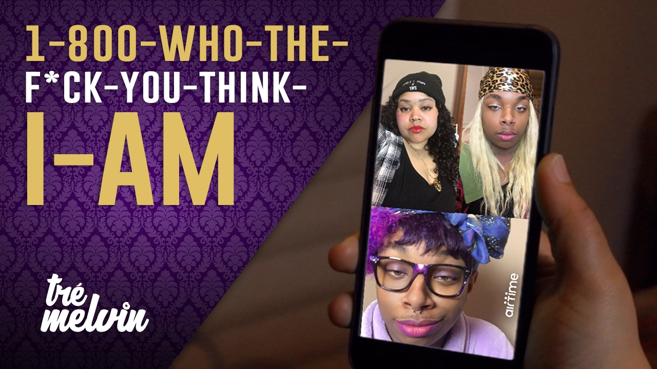 135-1-800-who-the-f-ck-you-think-i-am