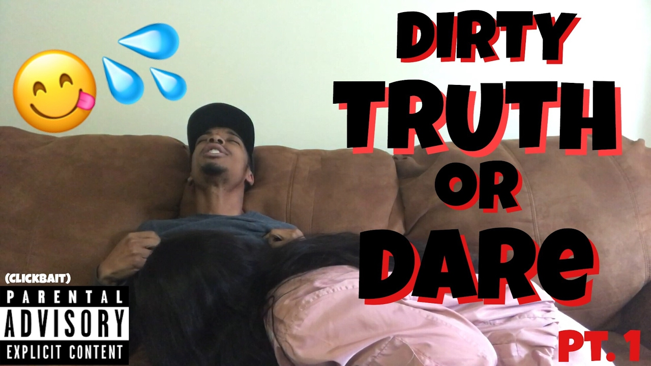 Truth Or Dare Challenge Dirty