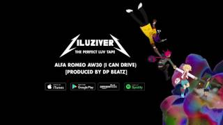 Lil Uzi Vert Alfa Romeo AW30 I Can Drive Produced By DP Beatz