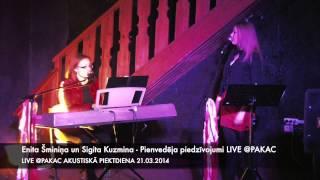 Enita Šminiņa un Sigita Kuzmina - Pienvedēja piedzīvojumi LIVE @PAKAC 21.03.2014