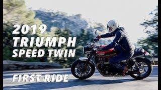 2019 Triumph Speed Twin First Ride