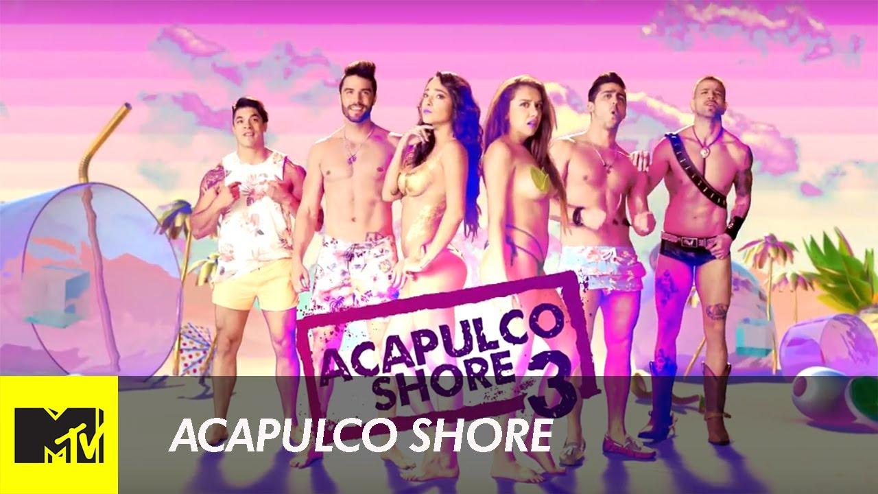 Acapulco Shore 3 Temporada 3 Capitulo 1 Youtube