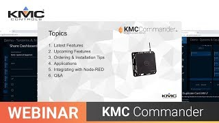 Webinar: KMC Commander Node RED, Updates & More | 10.29.19