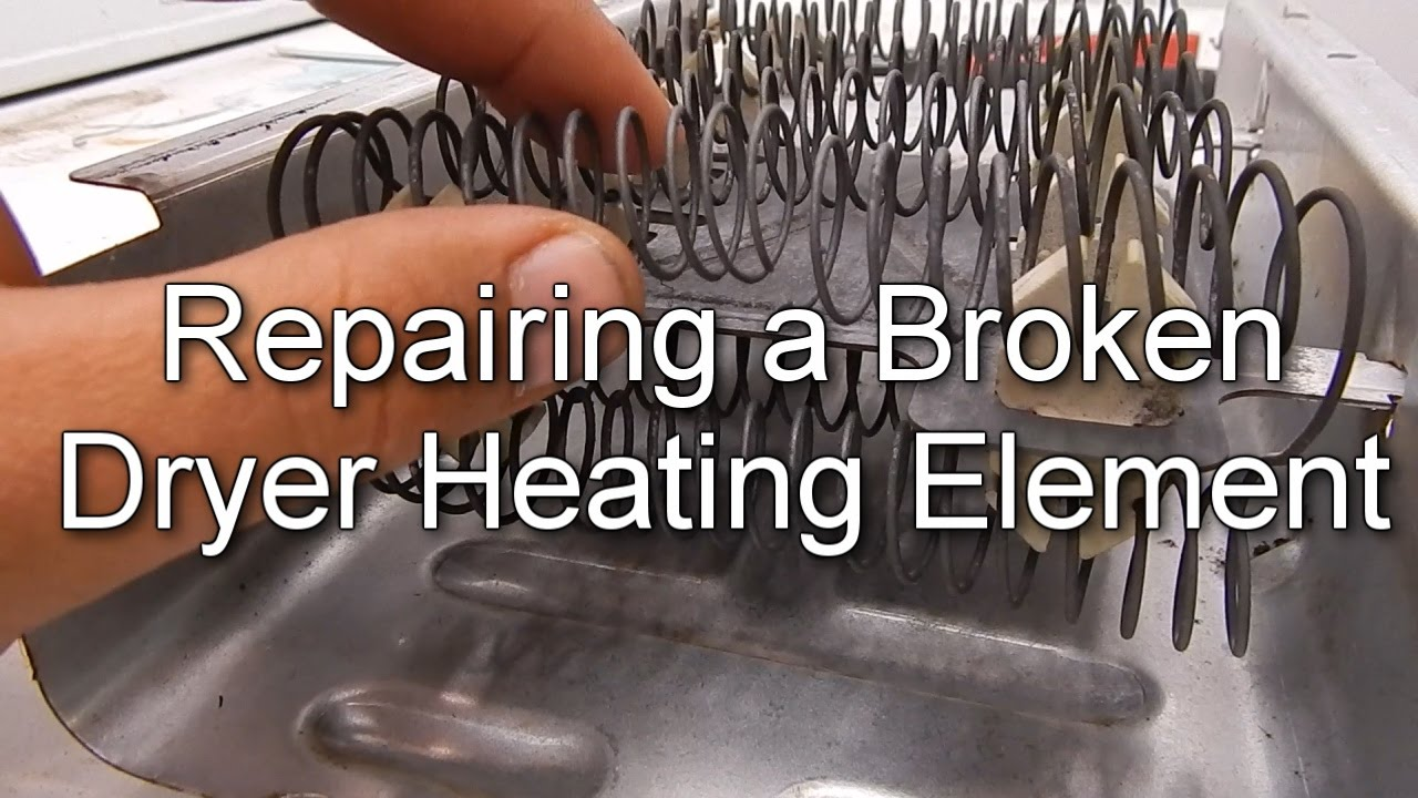How To Repair A Broken Dryer Heating Element Youtube