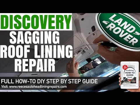 Land Rover Discovery SAGGING HEADLINER REPAIR | DIY HOW TO FIX CAR ROOF LINING