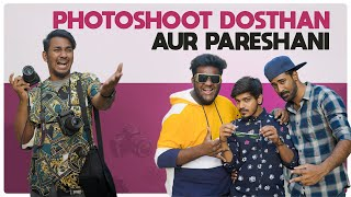 Photoshoot Dosthan Aur Pareshani | Warangal Diaries