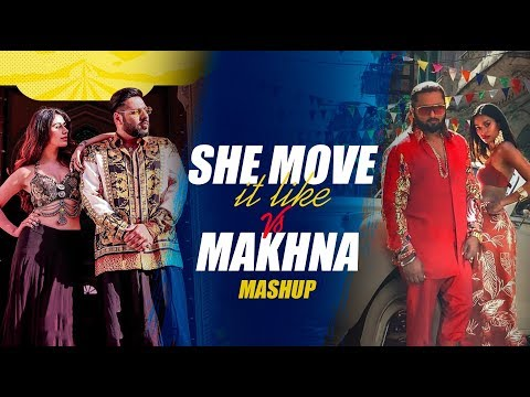 See Move It Like VS Makhna (Mashup) | Dj Triple S | Sunix Thakor | Yo Yo Honey Singh | Badshah