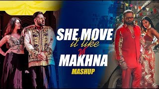 She Move it Like VS Makhna (Mashup) | Dj Triple S | Sunix Thakor | Yo Yo Honey Singh | Badshah