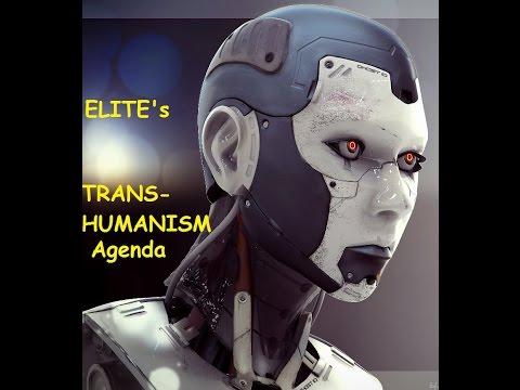Elite Transhumanism Agenda