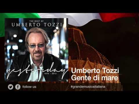 Umberto Tozzi - Gente di mare
