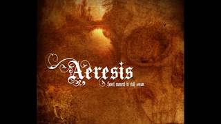 Melodic Death Metal - Aeresis - When we were kings